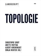 Christophe Girot: Landscript 3: Topologie ★★★