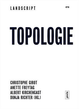 Landscript 3: Topologie