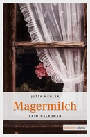 Jutta Mehler: Magermilch ★★★★