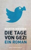 Martin Niessen: Die Tage von Gezi ★★★★★