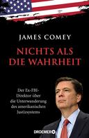 James Comey: Nichts als die Wahrheit ★★★★
