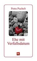 Petra Puchelt: Ehe mit Verfallsdatum