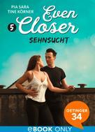 Pia Sara: Even closer. Sehnsucht