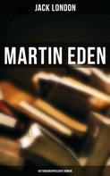 Jack London: Martin Eden (Autobiographischer Roman)