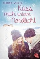 Joanna Wolfe: Küss mich unterm Nordlicht ★★★★