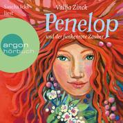 Penelop und der funkenrote Zauber (Ungekürzte Lesung)