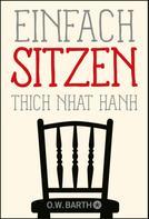 Thich Nhat Hanh: Einfach sitzen ★★★★★