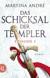 Das Schicksal der Templer - Episode I - Verborgene Schätze