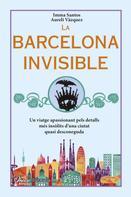 Imma Santos: La Barcelona invisible