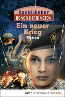 David Weber: Honor Harrington: Ein neuer Krieg ★★★★