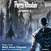 Perry Rhodan Neo 130: Welt ohne Himmel - Staffel: Arkons Ende 10 von 10