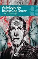 H.P. Lovecraft: Antología de relatos de terror de H.P.Lovecraft