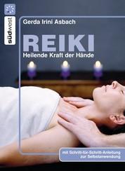 Reiki - Heilende Kraft der Hände