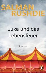 Luka und das Lebensfeuer - Roman