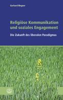 Gerhard Wegner: Religiöse Kommunikation und soziales Engagement