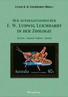 Ludwig R.H. Leichhardt: F.W.Ludwig Leichhardt in der Zoologie