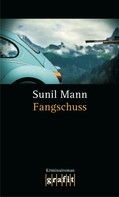 Sunil Mann: Fangschuss ★★★★