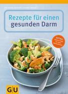 Christiane Schäfer: Rezepte für einen gesunden Darm