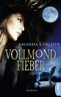 Amanda Carlson: Vollmondfieber ★★★★