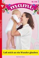 Gisela Reutling: Mami 1786 – Familienroman ★★★★★