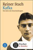 Reiner Stach: Kafka ★★★★★