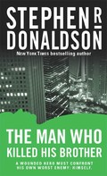Stephen R. Donaldson: The Man Who Killed His Brother ★★★