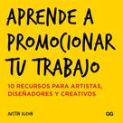 Austin Kleon: Aprende a promocionar tu trabajo ★★★★