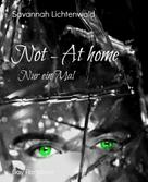 Savannah Lichtenwald: Not - At home ★★★★★
