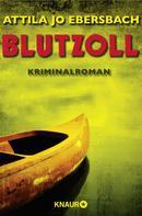 Attila Jo Ebersbach: Blutzoll ★★★★★