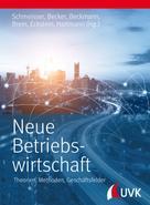 Wilhelm Schmeisser: Neue Betriebswirtschaft
