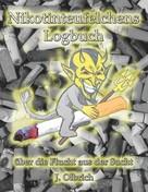 Jens Olbrich: Nikotinteufelchens Logbuch über die Flucht aus der Sucht ★★★