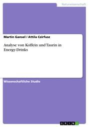 Analyse von Koffein und Taurin in Energy-Drinks