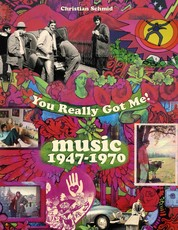 You Really Got Me! - Music 1947 - 1970