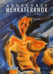 Abgekürzt Mehkaterrnok - SciFi-Erzählung