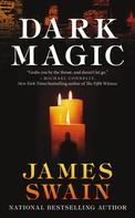 James Swain: Dark Magic ★★★★