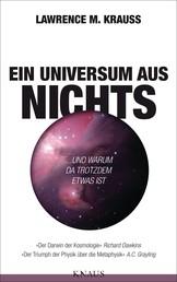 Ein Universum aus Nichts - ... und warum da trotzdem etwas ist