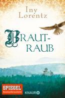 Iny Lorentz: Brautraub ★★★★
