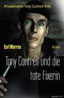 Earl Warren: Tony Cantrell und die tote Fixerin