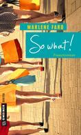 Marlene Faro: So what! ★★★★
