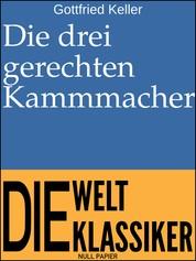 Die drei gerechten Kammmacher - Novelle