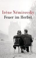 Irène Némirovsky: Feuer im Herbst ★★★★★