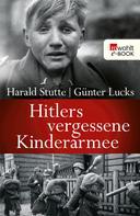 Harald Stutte: Hitlers vergessene Kinderarmee ★★★★