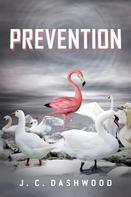 J. C. Dashwood: Prevention