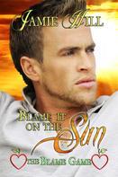 Jamie Hill: Blame it on the Sun