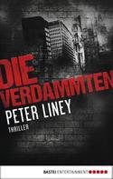 Peter Liney: Die Verdammten ★★★