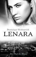 Dominique Heidenreich: Lenara: Der Pfad des Blutes ★★★★★