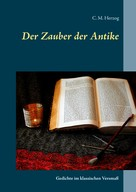 C. M. Herzog: Der Zauber der Antike