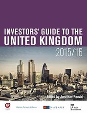 Current Investment in the United Kingdom - Part One of The Investors' Guide to the United Kingdom 2015/16