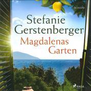 Magdalenas Garten (Ungekürzt)