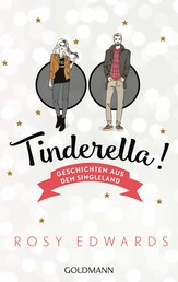 Tinderella - Geschichten aus dem Singleland